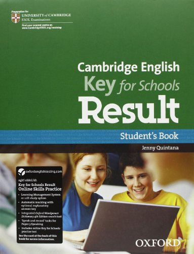 Cambridge English. Key for schools result. Student's book-Workbook. Per le Scuole superiori. Con Multi-ROM. Con espansione online