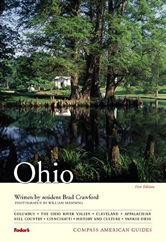 Compass American Guides: Ohio, 1st Edition (Full-color Travel Guide, Band 1)