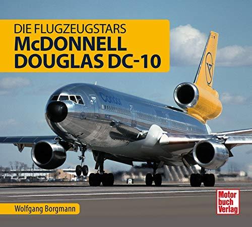 McDonnell Douglas DC- 10: Die Flugzeugstars