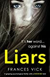 Liars: A gripping psychological thriller with a shocking twist