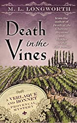 Death in the Vines (Verlaque and Bonnet Provencal Mysteries) by M.L. Longworth (2013-12-25)