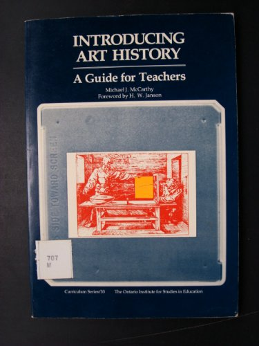 introducing-art-history-a-guide-for-teachers-curriculum-series-ontario-institute-for-studies-in-educ