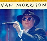 Van Morrison (Complete Guide to the Music Of...) by John Robertson (1997-04-01)