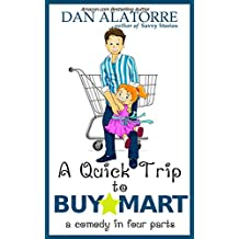 There's No Such Thing As A Quick Trip To BuyMart: Go in for bananas, come out with a lawn mower (Savvy Stories)