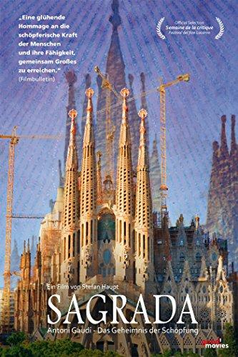 Sagrada: Antoni Gaudí–Das Geheimnis der Schöpfung