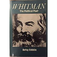 Whitman the Political Poet