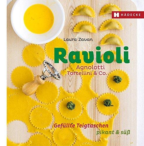 Preisvergleich Produktbild Ravioli, Agnolotti, Tortellini & Co.: Gefüllte Teigtaschen pikant & süß (Genuss im Quadrat)