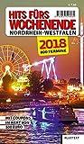 Hits fürs Wochenende Nordrhein-Westfalen 2018