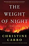 The Weight of Night: A Novel of Suspense (Glacier Mystery Series Book 3) (English Edition)