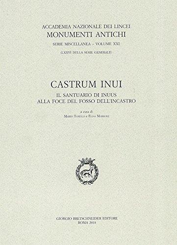 Castrum Inui. Il santuario di Inuus alla foce del fosso dell'Incastro