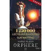 Orphère - Tome 1