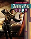 Staging a Play (Culture in Action)