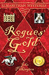 Rogues' Gold (Elizabethan Mysteries)