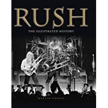 Rush: The Illustrated History by Martin Popoff (10-Jun-2013) Hardcover