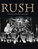 { RUSH: THE ILLUSTRATED HISTORY } By Popoff, Martin ( Author ) [ Mar - 2013 ] [ Hardcover ]