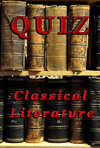QUIZ: Classical Literature (English Edition)