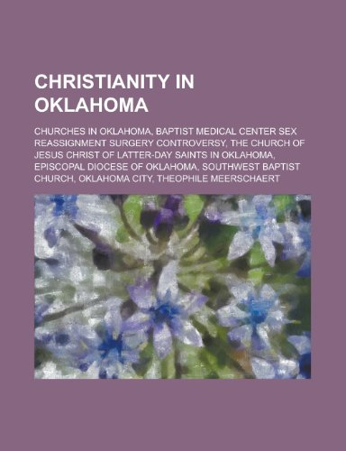 Christianity in Oklahoma: Baptist Medical Center Sex Reassignment Surgery Controversy