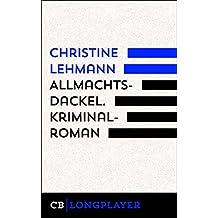 Allmachtsdackel. Kriminalroman: Der sechste Fall für Lisa Nerz