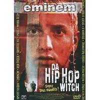 Hip Hop Witch, Da