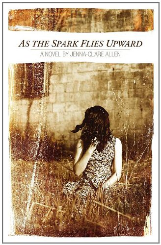 As the Spark Flies Upward Cover Image