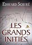 Les grands initiés (French Edition)