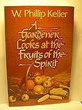 Gardner Looks at Fruit of the Spirit