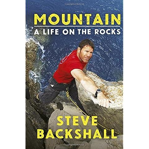 Mountain: A Life on the Rocks