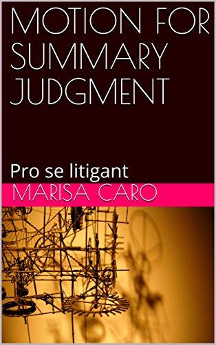 MOTION FOR SUMMARY JUDGMENT: Pro se litigant (English Edition)