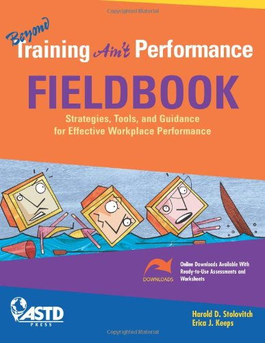 Beyond Training Aint Performance Fieldbook