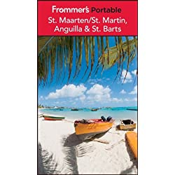 Frommer's Portable St. Maarten/St. Martin, Anguilla and St. Barts