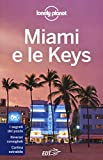 Miami e le Keys. Con cartina