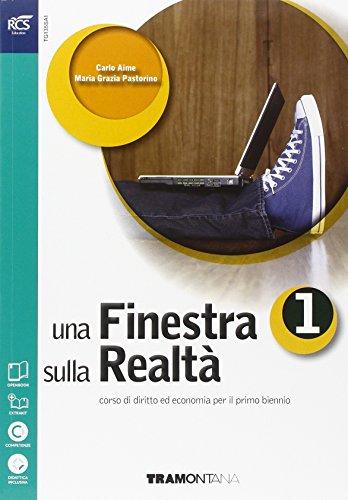 Una finestra sulla realtà. Volume unico. Per le Scuole superiori. Con e-book. Con espansione online