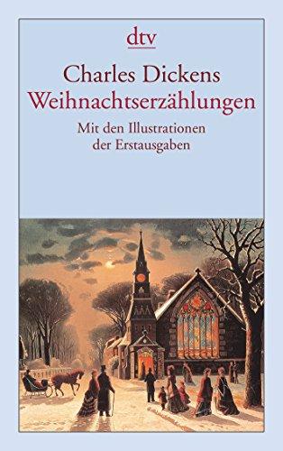 Weihnachtserzählungen: Mit den Illustrationen der Erstausgaben