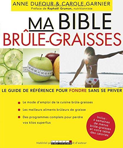 Acheter maintenant! Ma bible brûle-graisses : le guide