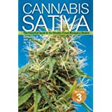 Cannabis Sativa Volume 3: The Essential Guide to the World's Finest Marijuana Strains