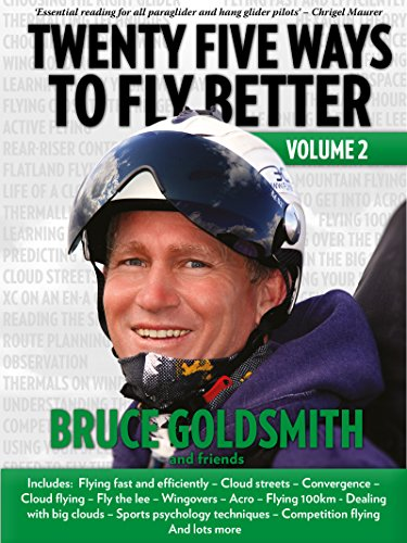 Twenty Five Ways to Fly Better Volume 2 (English Edition) por Bruce Goldsmith