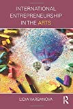 International Entrepreneurship in the Arts
