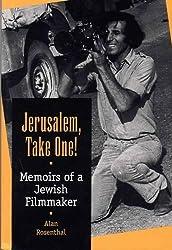 Jerusalem, Take One!: Memoirs of a Jewish Filmmaker