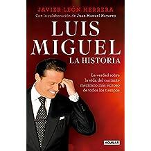 Luis Miguel: La historia / Luis Miguel: The Story