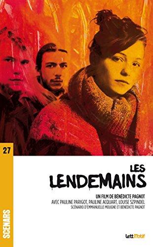 Les lendemains (scénario du film) (Scénars) par Emmanuelle Mougne