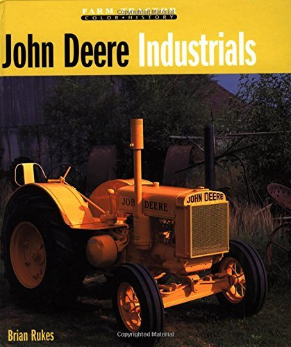 john-deere-industrials-farm-tractor-color-history-by-brian-rukes-2002-08-25