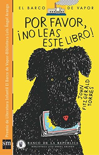 """""""Por Favor No Leas Este Libro!"""" Plan Lector Infantil Ebook"""