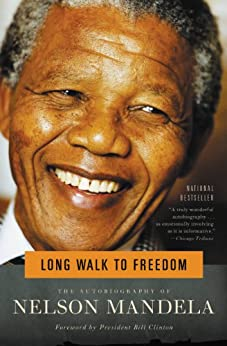 Long Walk to Freedom: The Autobiography of Nelson Mandela (English Edition) par [Mandela, Nelson]
