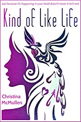 Kind of Like Life (English Edition)