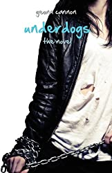 Underdogs by Geonn Cannon (2012-11-01)