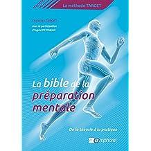 La Bible de la préparation mentale: La Méthode Target : de la théorie à la pratique