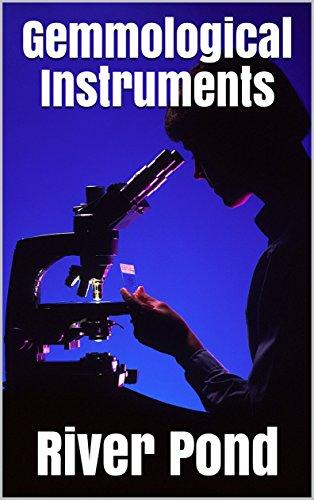 Gemmological Instruments (English Edition)