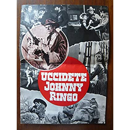 Dossier de presse de Uccidete Johnny Ringo (1966) – 33x46cm, 8 p - Film de Gianfranco Baldanello avec Brett Halsey Greta Polyn, Ray Scott – Photos – résumé scénario – Bon état.