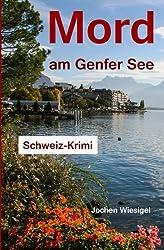 Mord am Genfer See: Schweiz-Krimi