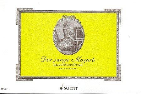 Der junge Mozart: Leicht spielbare Originalstücke des sechs- und achtjährigen Mozart. Klavier.